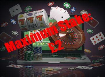 maximum stake £2 online gambling