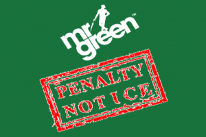 mr green penalty notice fine