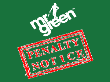 mr green penalty notice fine