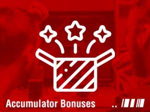 accumulator bonuses