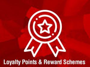 loyalty points and reward schemes